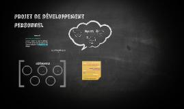Copy of Projet de développement personnel
