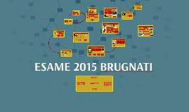 ESAME BRUGNATI 2015