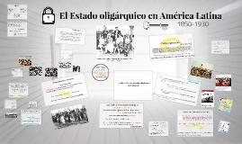 El Estado oligárquico en América Latina