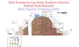 How Translators Can Assist Academic Scholars Publish Their R