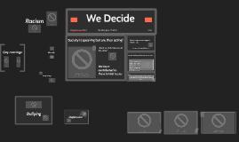 We Decide