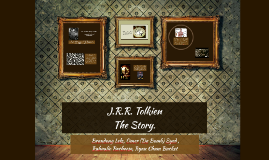 J.R.R. Tolkien The Story.