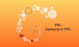 PRL. Opozycja polityczna w PRL.