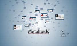 Metalliods