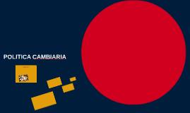 POLITICA CAMBIARIA