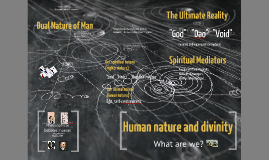 Human Nature and Divinity