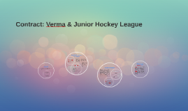 Contract: Verma & Junior Hockey League