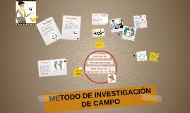 METODO DE INVESTIGACIÓN DE CAMPO