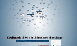 Viralizando el NO a la violencia en el noviazgo