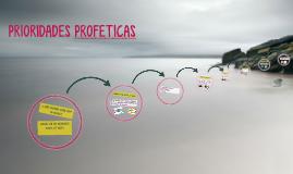 PRIORIDADES PROFETICAS