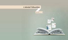 Unit 1 Brief: Colonial Education