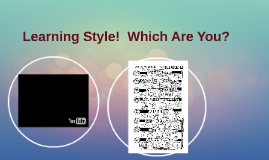 Learning Style!  Which Are You?