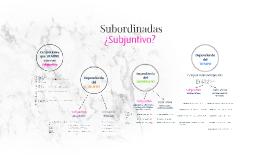 Copy of Subjuntivo, Subordinadas y Conjunciones