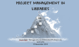 Project Management in Libraries