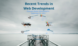Copy of Recent Trends in Web Development