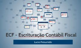 Copy of Lucro Presumido - ECF