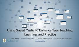 Using Social Media to Enhance Your Teaching, Learning, and Practice 2016