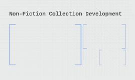 Non-Fiction Collection Development