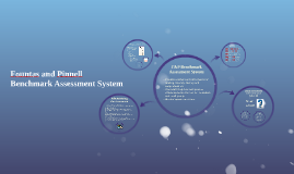 Copy of Fountas and Pinnell Benchmark Assessment System
