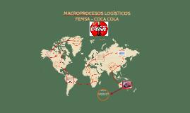 Copy of MACROPROCESOS LOGÍSTICOS FEMSA - COCA COLA