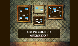 GRUPO COLEGIO MEXIQUENSE