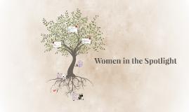 Women in the Spotlight