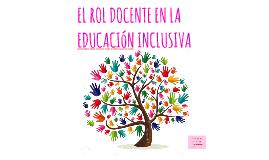 El rol docente en la educación inclusiva