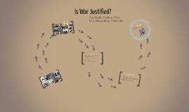 Is War Justified?