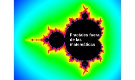 Fractales fuera de las matemáticas