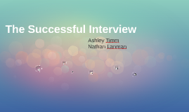 Copy of The Successful Interview