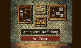 Antiquities Trafficking and Art Crime at the University of Glasgow