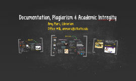 Documentation, Plagiarism & Academic Intregity