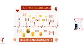 BASES DE LA ELECTROCARDIOGRAFIA Y LA ELECTROENCEFALOGRAFIA