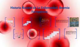 Historia Natural de la Enfermedad: Anemia Ferropénica.