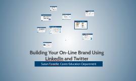 LinkedIn, On-Line Branding, and Social Media