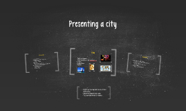 Presenting a city