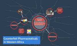 Counterfeit Pharmaceuticals in Western Africa