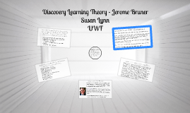 Discovery Learning Theory - Jerome Bruner