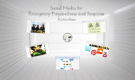 Social Media for Emergency Preparedness and Response Activities