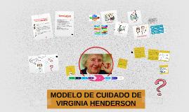 MODELO DE CUIDADO DE VIRGINIA HENDERSON
