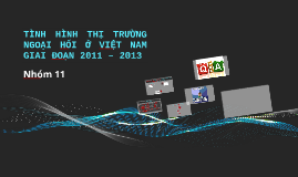 Thi truong ngoai hoi 2011 - 2013