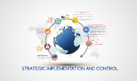 Strategic Implementation & Control