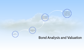 Bond Analysis and Valuation