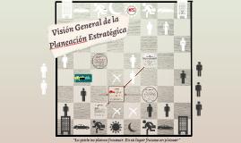 Copy of Visión General de la Planeación Estratégica