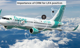 Importance of CRM for LFA position