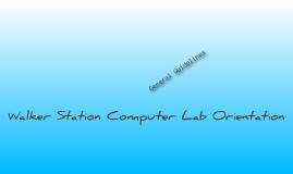 WSE Computer Lab Orientation