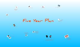 Copy of FiveYearPlan