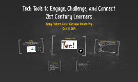 Tech Tools to Engage, Challenge, and Connect