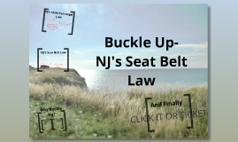 Buckle Up- NJ's Seat Belt Law