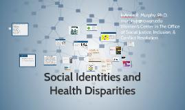 Social Identities & Health Disparities